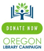 Donate now to the Oregon Library Campaign!