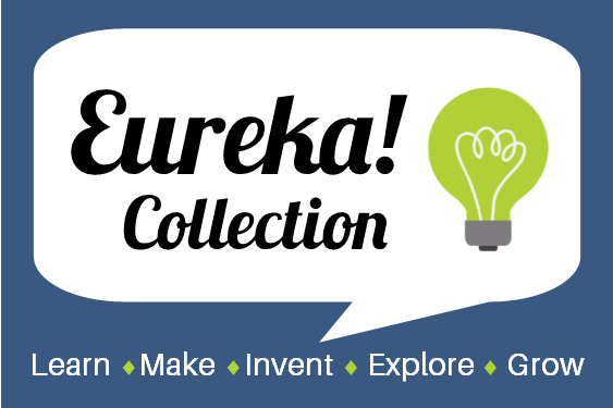 Eureka! Collection Learn, Make, Invent, Explore, Grow