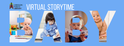 Oregon public library virtual storytime baby with pictures of babies and books