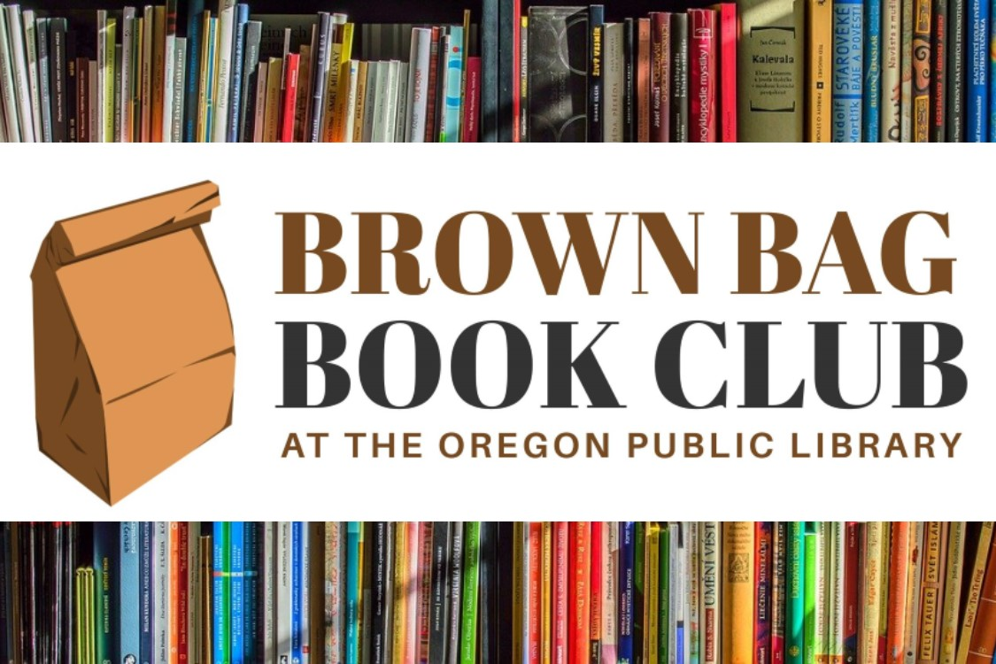 Graphic: Brown Bag Book Club At the Oregon Public Library