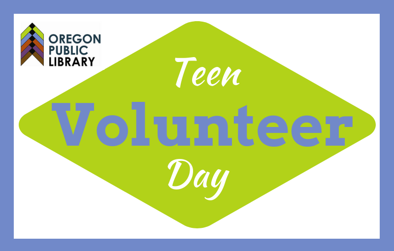 oregon public library teen volunteer day