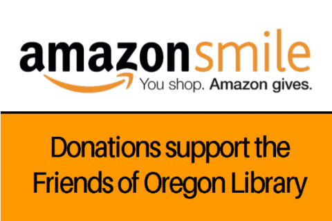 amazonsmile, you shop, amazon gives, donations support the Friends of Oregon Library